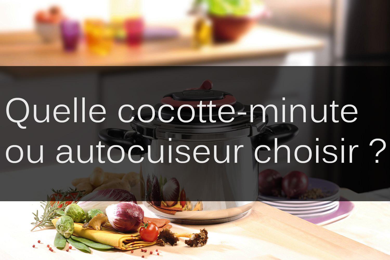Quelle cocotte minute choisir cocotte for Quelle poele choisir pour cuisiner sainement